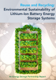 Cover for the report Reuse and Recycling : Environmental Sustainability of Lithium-Ion Battery Energy Storage Systems