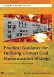 Defining a Smart Grid Modernization Strategy