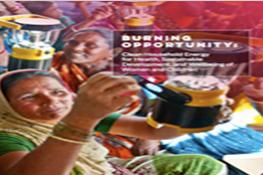 Burning Opportunity: Clean Household Energy for Health, Sustainable Development, and Wellbeing of Women and Children