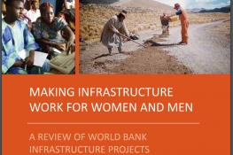 Making Infrastruture Work for Women and Men | A Review of World Bank Infrastructure Projects (1995-2009)