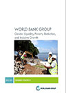 World Bank Group: Gender Equality, Poverty Reduction, and Inclusive Growth